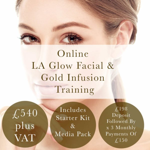 la glow facial and gold infusion training